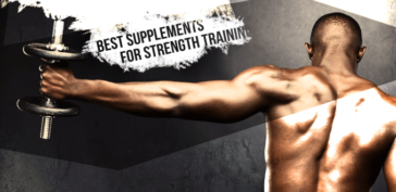 Top Supplements for Strength