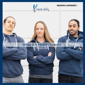 move-daily-health-podcast-season-2-health-coaching-health-coach